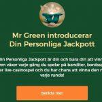 Din personliga jackpott är en jackpott bara du vinner hos Mr Green!